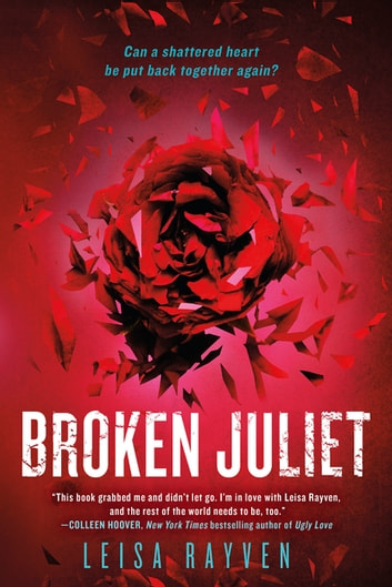Broken Juliet ebook by Leisa Rayven