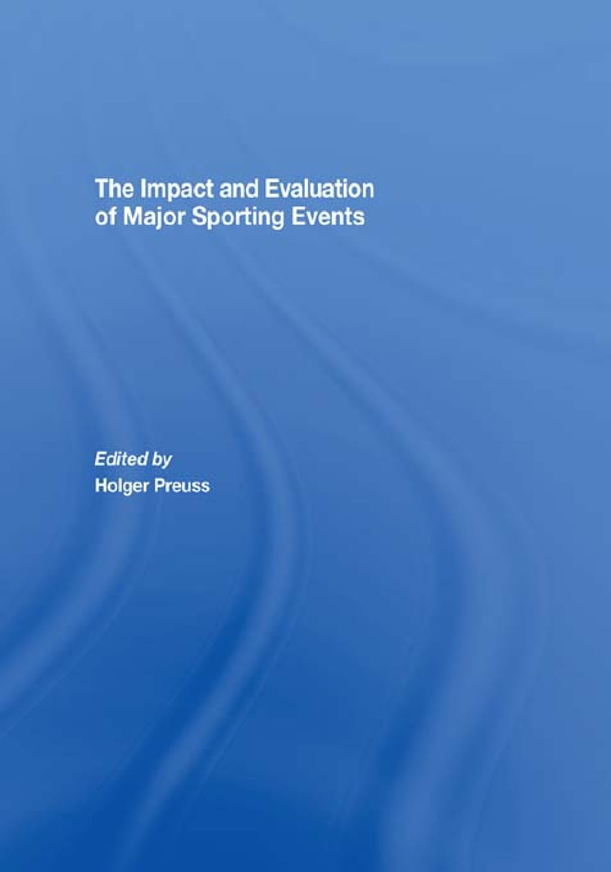impact of major sports events on the economy Economy mules and faulkner's basic point is  the economic impact of major sports events is normally assessed using multiplier analy-sis multiplier analysis converts the total  economic importance of major sports events 19 multiplier value of 02 was used for the events.