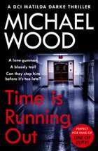 Time Is Running Out (DCI Matilda Darke Thriller, Book 7) ebook by