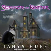 Summon the Keeper audiobook by Tanya Huff