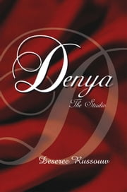 Denya - The Studio ebook by Deseree Russouw