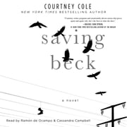 Saving Beck audiobook by Courtney Cole