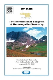 19th International Congress on Heterocyclic Chemistry: Book of Abstracts ebook by Williams, Robert M.
