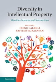 Diversity in Intellectual Property ebook by Calboli, Irene