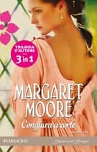 Congiura a corte ebook by Margaret Moore