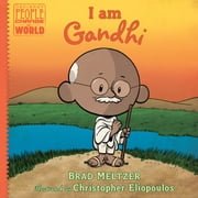 I am Gandhi ebook by Brad Meltzer, Christopher Eliopoulos