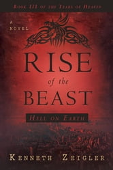 Rise of the Beast ebook by Kenneth Zeigler