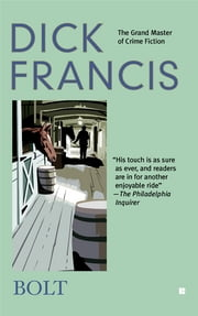 Bolt ebook by Dick Francis