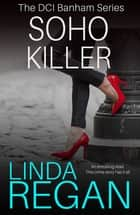 Soho Killers eBook by Linda Regan