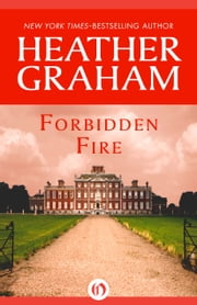 Forbidden Fire ebook by Heather Graham