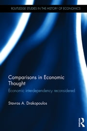 Comparisons in Economic Thought - Economic interdependency reconsidered ebook by Stavros A. Drakopoulos