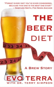 The Beer Diet (A Brew Story) ebook by Evo Terra