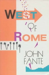 West of Rome ebook by John Fante