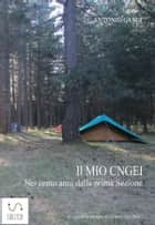 Il mio Cngei ebook by Antonio Gangi