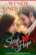 Sleigh of Hope ebook by Wendy Lindstrom