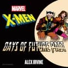 X-Men - Days of Future Past audiobook by