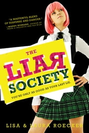 The Liar Society ebook by Lisa Roecker,Laura Roecker