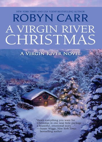 A Virgin River Christmas (A Virgin River Novel, Book 4) ebook by Robyn Carr