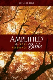 Amplified Cross-Reference Bible ebook by Zondervan