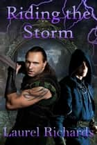Riding the Storm ebook by Laurel Richards