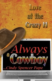 Always a Cowboy ebook by Cindy Spencer Pape