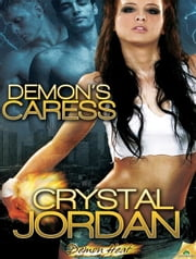 Demon's Caress ebook by Crystal Jordan