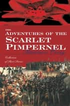 The Adventures Of The Scarlet Pimpernel ebook by