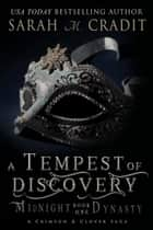 A Tempest of Discovery - Midnight Dynasty Book One ebook by Sarah M. Cradit