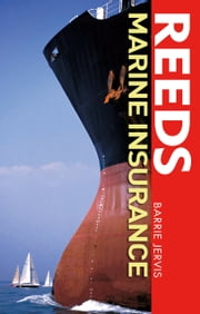 Reeds Marine Insurance ebook by Barrie Jervis