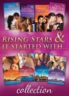 Rising Stars & It Started with... Collections (Mills & Boon e-Book Collections) 電子書 by Carol Marinelli, Lynn Raye Harris, Melanie Milburne,...