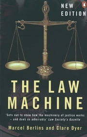 The Law Machine ebook by Marcel Berlins,Clare Dyer