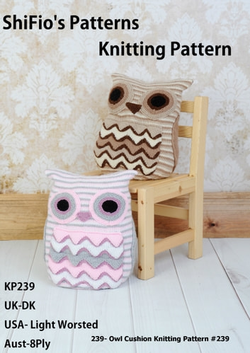 239 Owl Cushion Knitting Pattern 239 Ebook De Shifios Patterns