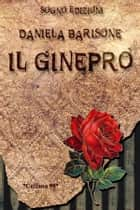 Il Ginepro ebook by Daniela Barisone
