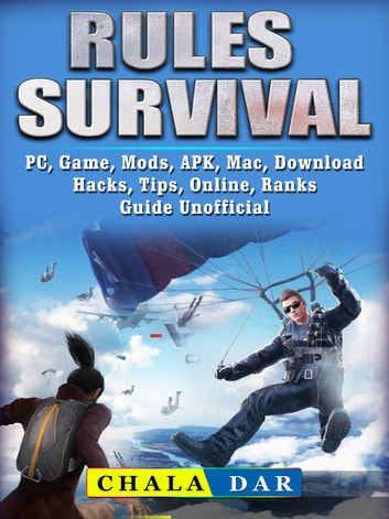 Rules Of Survival Pc Game Mods Apk Mac Download Hacks Tips