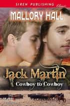 Jack Martin ebook by Mallory Hall