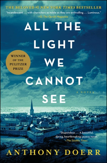 All the Light We Cannot See - A Novel 電子書 by Anthony Doerr