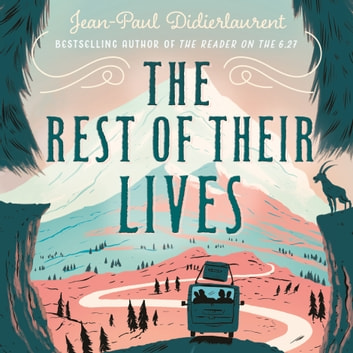 The Rest of Their Lives audiobook by Jean-Paul Didierlaurent