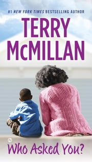 Who Asked You? ebook by Terry McMillan