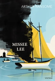 Missee Lee ebook by Arthur Ransome