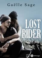 Lost Rider ebook by Gaëlle Sage
