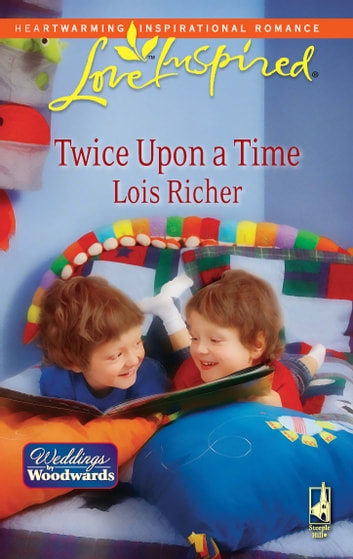 Twice Upon a Time ebook by Lois Richer