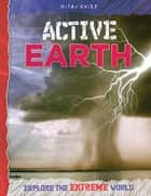 Active Earth ebook by Miles Kelly