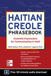 Haitian Creole Phrasebook: Essential Expressions for Communicating in Haiti ebook by Jowel C. Laguerre, Cecile Accilien