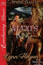Alexi's King ebook by