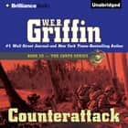Counterattack audiobook by W.E.B. Griffin