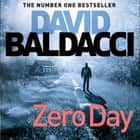 Zero Day audiobook by David Baldacci