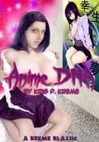 Anime DNA: Kreme Klassic #1 ebook by Kris Kreme