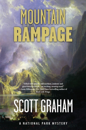 Mountain Rampage - A National Park Mystery ebook by Scott Graham