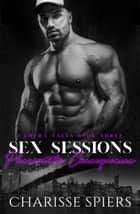 Sex Sessions: Passionate Consequences - Camera Tales, #3 ebook by Charisse Spiers