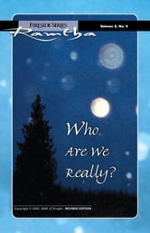 Who Are We Really? ebook by Ramtha